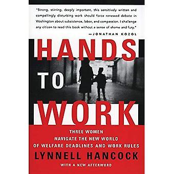 Manos a la obra: tres mujeres navegación en el nuevo mundo de bienestar plazos y reglas de trabajo