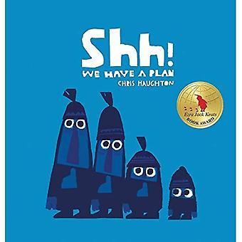 Shh! Vi har en Plan (Irma S och James H Black ära för excellens i barnlitteratur (utmärkelser))
