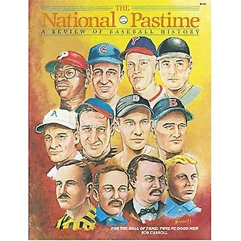 The National Pastime Winter 1985: A Review of Baseball History: 4