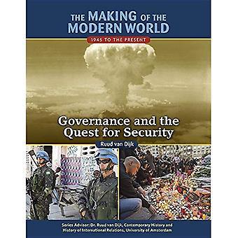 La realizzazione del mondo moderno: 1945 al presente: Governance e la ricerca di sicurezza