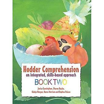 Hodder comprensione: Un approccio integrato basato su competenze, libro 2: libro 2