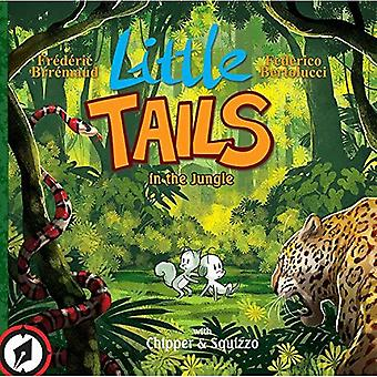 Weinig staarten in de Jungle (weinig Tails Wildlife avonturen)