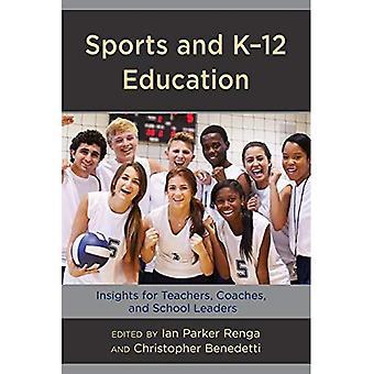 Sports et éducation K-12: perspectives pour les enseignants, les entraîneurs et chefs d'établissement