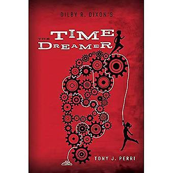 Dilby R. Dixon é o sonhador de tempo