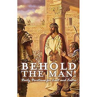 Skåda mannen! Daglig andakt för fastan och påsk