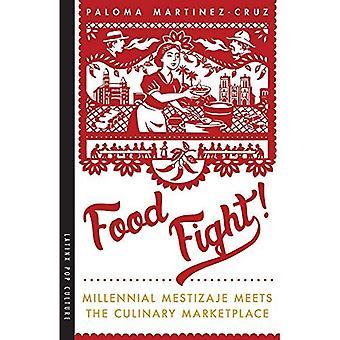 Voedsel strijd!: duizendjarige Mestizaje voldoet aan de culinaire markt (Latinx Pop cultuur)