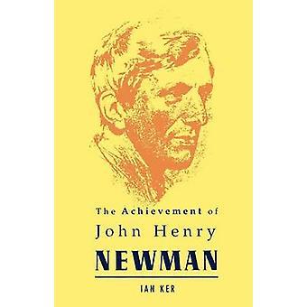 Verwezenlijking van John Henry Newman door Ker & Ian T.