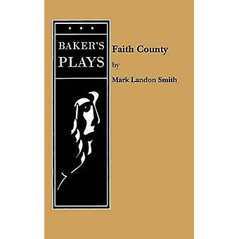 Geloof County door Smith & Mark Landon
