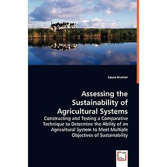 Vurdering af bæredygtighed i landbruget systemer af Kramar & Laura