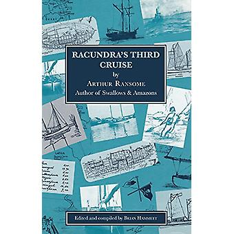 Racundra's Third Cruise 2e by Arthur Ransome - 9781912177110 Book