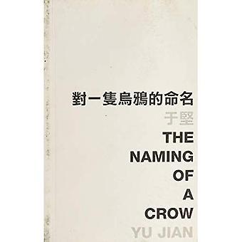 Het noemen van een kraai (Engels/Chinees)