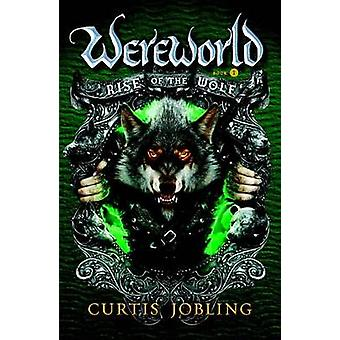 Rise of the Wolf by Curtis Jobling - 9780142421086 Book