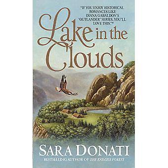 Lake in the Clouds by Sara Donati - 9780553582796 Book