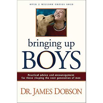 Bringing up Boys by James C. Dobson - 9780842352666 Book
