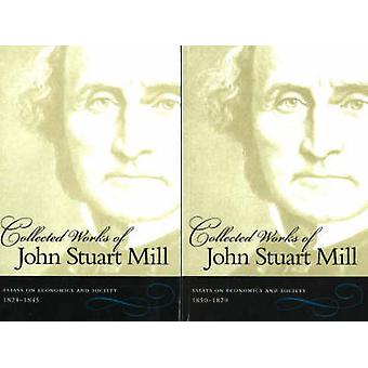 The Collected Works of John Stuart Mill - Volumes 4 & 5 - Essays on Ec