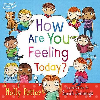 How are you feeling today? by Molly Potter - 9781472906090 Book