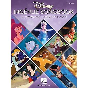 Disney Ingenue Songbook - 27 Songs From Stage And Screen - 97814950908