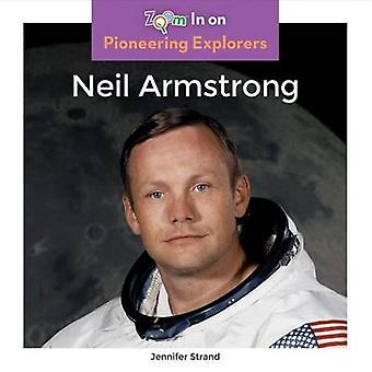 Neil Armstrong by Jennifer Strand - 9781680792461 Book
