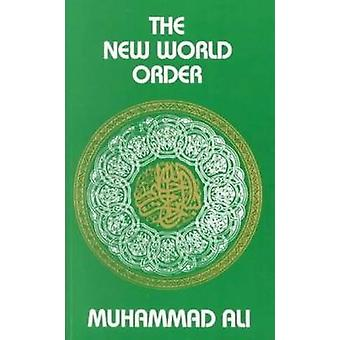 The New World Order (4th Revised edition) by Maulana Muhammad Ali - 9