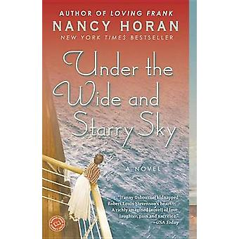 Under the Wide and Starry Sky by Nancy Horan - 9780345516541 Book