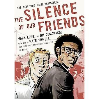 The Silence of Our Friends by Mark Long - 9781250164988 Book