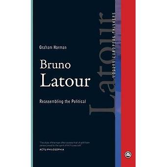Bruno Latour by Graham Harman