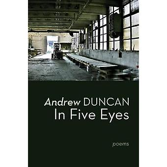 In Five Eyes by Duncan & Andrew