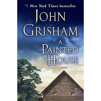A Painted House by John Grisham - 9780385337939 Book
