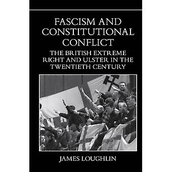 Fascism and Constitutional Conflict by James Loughlin