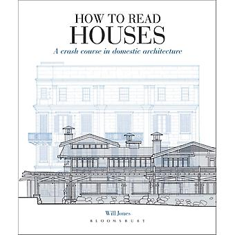 How to Read Houses by Will Jones