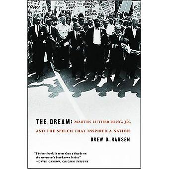 The Dream - Martin Luther King - Jr. - and the Speech That Inspired a