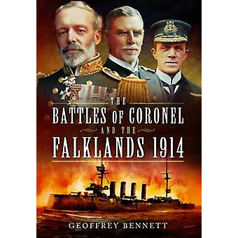 The Battles of Coronel and the Falklands - 1914 by Geoffrey Bennett -