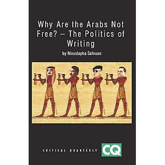 Waarom zijn de Arabieren niet vrij door Moustapha Safouan
