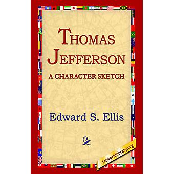Thomas Jefferson de Ellis & Edward & S