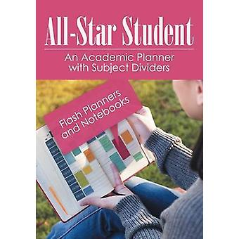 AllStar Student  An Academic Planner with Subject Dividers by Flash Planners and Notebooks