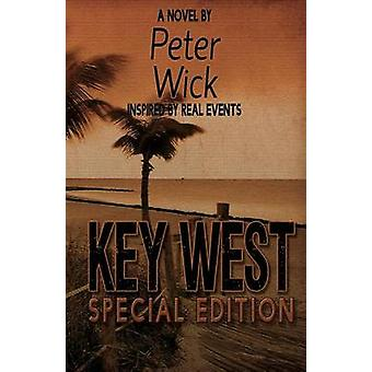 Key West  Special Edition by Wick & Peter