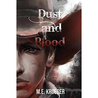 DUST AND BLOOD by Krueger & M.E.