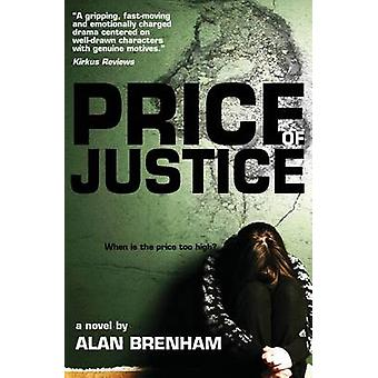 Price of Justice by Brenham & Alan