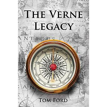The Verne Legacy by Ford & Tom