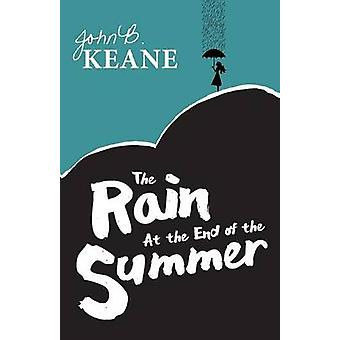 The Rain at the End of the Summer by Keane & John B.