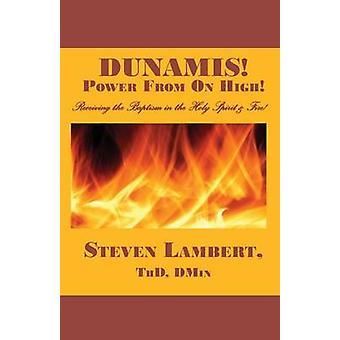 Dunamis Power from on High by Lambert & Steven