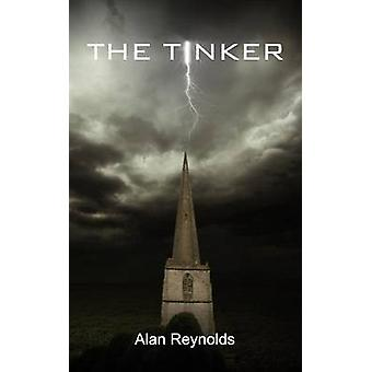 The Tinker by Reynolds & Alan