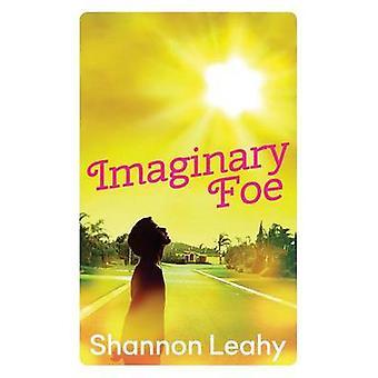 Imaginary Foe by Leahy & Shannon