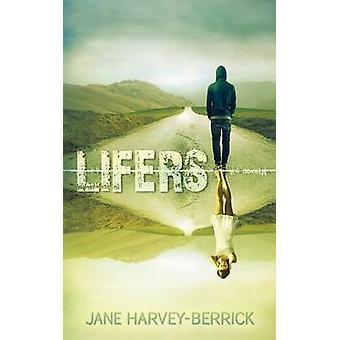 Lifers by HarveyBerrick & Jane