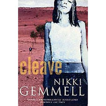 Cleave by Gemmell & Nikki