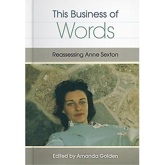 This Business of Words by Edited by Amanda Golden