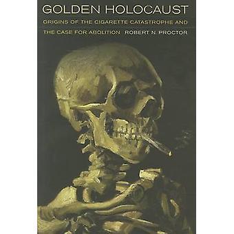 Golden Holocaust - Opprinnelsen til sigarettkatastrofen og saken f