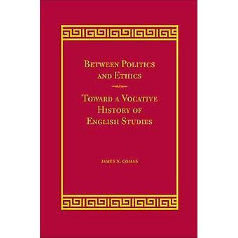 Entre política e ética - Rumo a uma História Vocativa do Inglês Stu