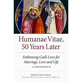 Humane Vitae - 50 Years Later - Embracing God's Vision for Marriage -