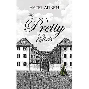 The Pretty Girls by Hazel Aitken - 9781528902441 Book